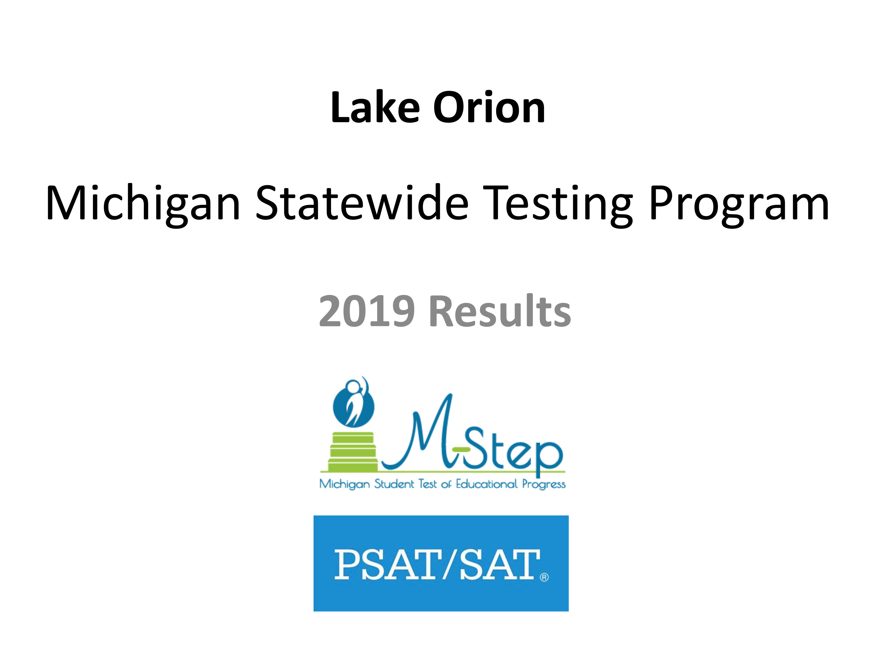 Lake Orion M-STep, PSAT results
