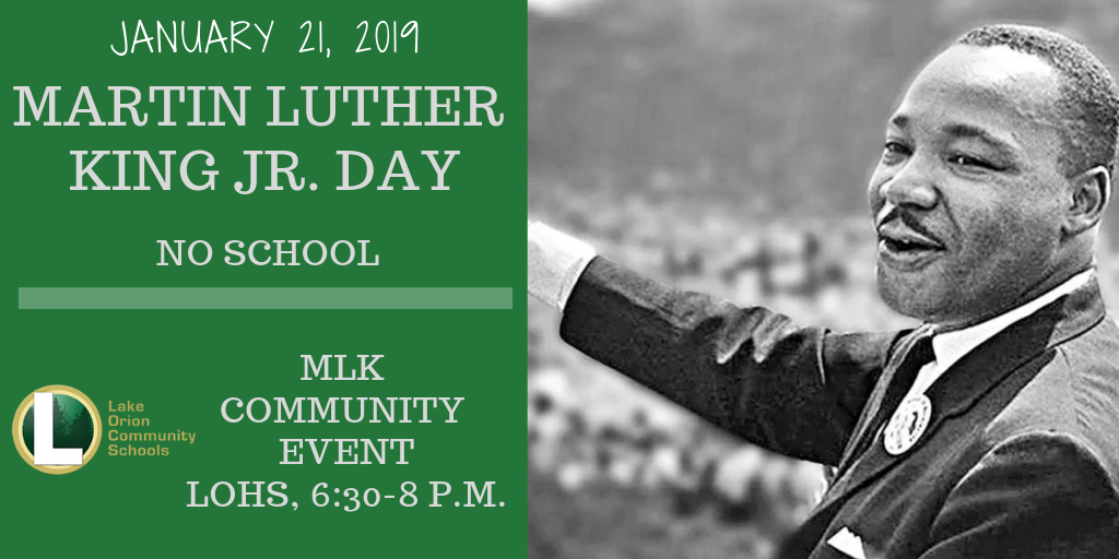 MLK Day -- No School